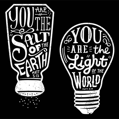 You are the salt and the light