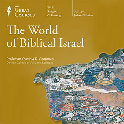 The World of Biblical Israel